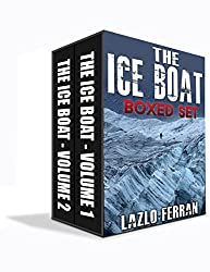 The Ice Boat - Boxed Set: On the Road from London to Siberia (Sex, Drugs and Rock and Roll - Pulling Down the Pants of Nick Kent and Jack Kerouac Book 3) (English Edition)