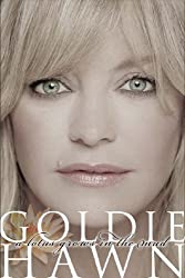 A Lotus Grows in the Mud by Goldie Hawn (2005-05-09)