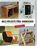 Holz-Projekte fürs Wochenende: Bretter, Kisten