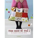 Mes sacs et moi ! : 35 modèles à faire soi-même