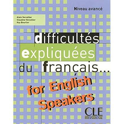 Difficultés expliquées du français...for English speakers - Livre