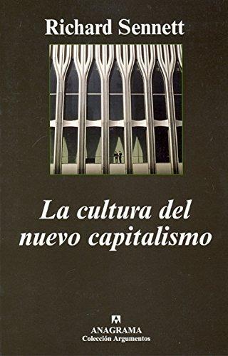 La cultura del nuevo capitalismo (Argumentos Anagrama)