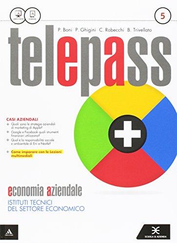 Telepass +. Ediz. riforma. Per le Scuole superiori. Con e-book. Con espansione online: 5