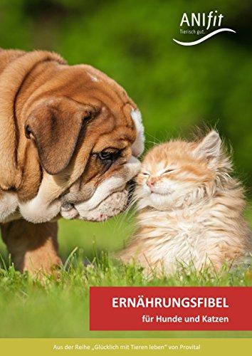 Anifit Ernährungsfibel für Hunde und Katzen