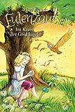 Eulenzauber / Eulenzauber (10). Im Kreis der Goldflügel