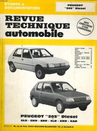 Revue technique automobile. peugeot 205 diesel. gld, grd, srd, xld, xrd, xad