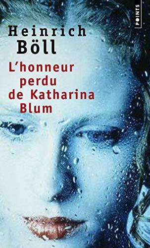 L'Honneur perdu de Katharina Blum par Heinrich Boll