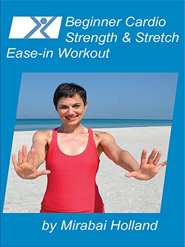 beginner-cardio-strength-stretch-ease-in-workout-by-mirabai-holland-easy-exercises-for-beginners-sen