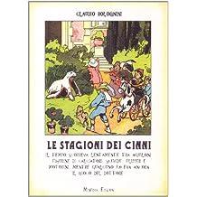Le stagioni dei cinni. Testo italiano e bolognese