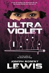 Ultraviolet by Joseph Robert Lewis (2014-02-23)