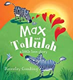 Max and Tallulah by Beverley Gooding (2015-11-24)
