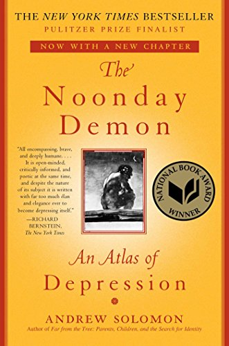 The Noonday Demon: An Atlas Of Depression (English Edition)
