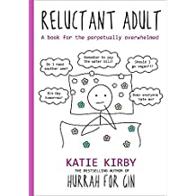 Hurrah for Gin: Reluctant Adult - The Sunday Times Bestseller