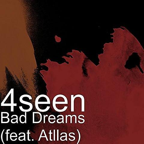 Bad Dreams (feat. Atllas) [Explicit]