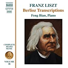 Liszt: Complete Piano Music, Vo. 46 – Berlioz Transcriptions