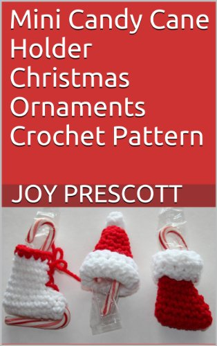 er Christmas Ornaments Crochet Pattern (English Edition) ()