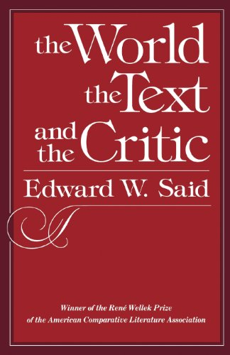 The World the Text & the Critic