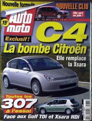 ACTION AUTO MOTO [No 78] du 01/05/2001 - CITRO+¿N C4 - LA XSARA - LA CLIO - GOLF TDI - LES 307.
