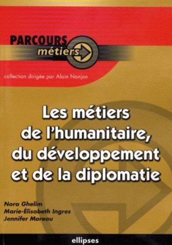 Metiers de la Diplomatie de l'Humanitaire & du Developpement