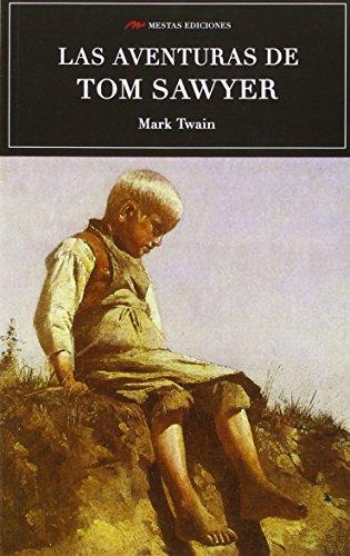 LAS AVENTURAS DE TOM SAWYER (SELECCIÓN CLASICOS UNIVERSALES) por MARK TWAIN