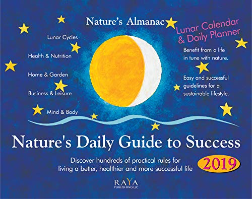 Nature's Almanac 2019: Nature's Daily Guide to Success. Calendar & Daily Planer (English Edition)