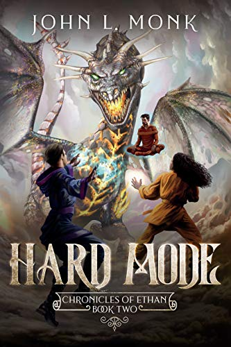 Hard Mode: A LitRPG and GameLit Fantasy Series (Chronicles of Ethan Book 2) (English Edition)