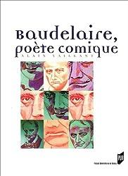 Baudelaire, poète comique