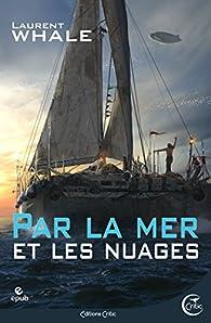 Par la mer et les nuages par Laurent Whale