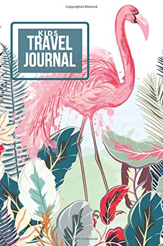 Kids Travel Journal: Perfect Keepsake Travel Journal for All Trip Writing, Doodling, Sketching, Drawing and Much More of Places Visited, Gifts for ... Road Trips. (Kids Travels Logbook, Band 13) -