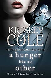 A Hunger Like No other (The Immortals After Dark Series Book 2)
