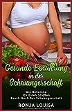 Die besten Schwangerschaft Ernährung - Gesunde Ernährung in der Schwangerschaft: Wie bekomme Ich Bewertungen