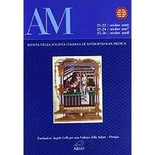 AM. Rivista della Società Italiana di antropologia medica