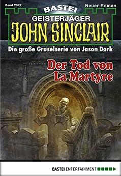 john-sinclair-folge-2027-der-tod-von-la-martyre