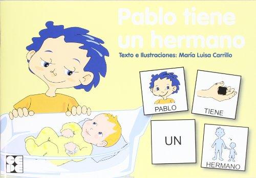 Pablo tiene un hermano (Pictogramas) por María Luisa Carrillo Rojo