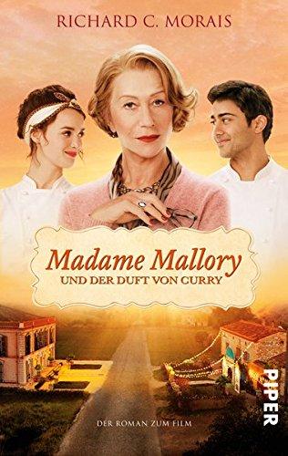 Richard C Morais Madame Mallory Und Der Kleine Indische
