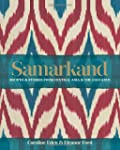 Samarkand: Recipes and Stories from C...