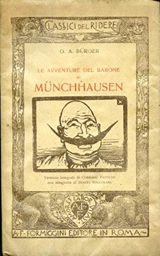 Le avventure del Barone di Mnchhausen. Versione integrale di Corrado Pavolini con xilografie di Benito Boccolari