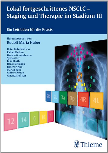 lokal-fortgeschrittenes-nsclc-staging-und-therapie-im-stadium-iii-ein-leitfaden-fur-die-praxis
