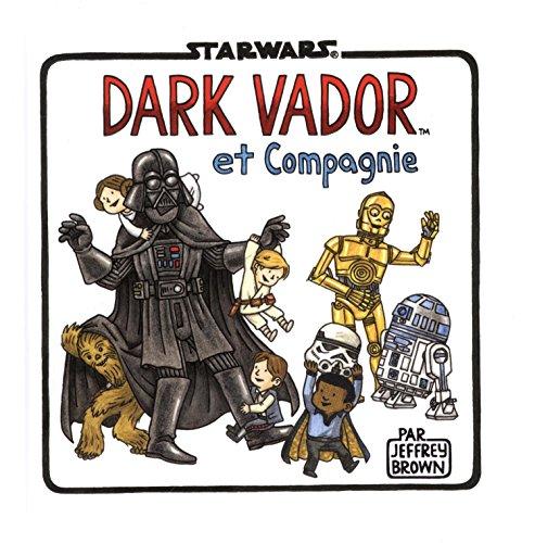 Star Wars (4) : Dark vador et compagnie