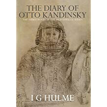 The Diary of Otto Kandinsky: The Third novel in the Heavenfield series