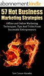 57 Hot Business Marketing Strategies:...