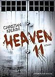 Heaven 11: Ein Psychatrie-Roman - Christian Krumm