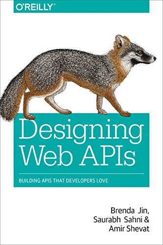 Designing Web APIs: Building APIs That Developers Love (English Edition)