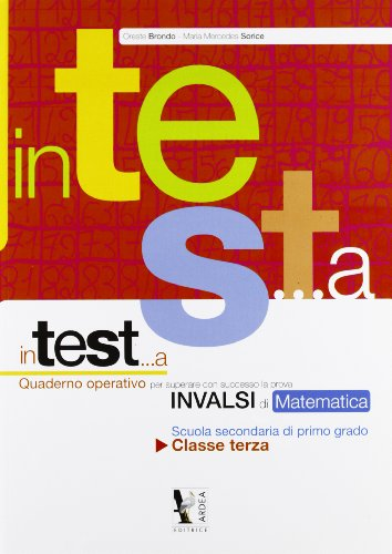 In test... a matematica. INVALSI di matematica. Per la Scuola media. : 3