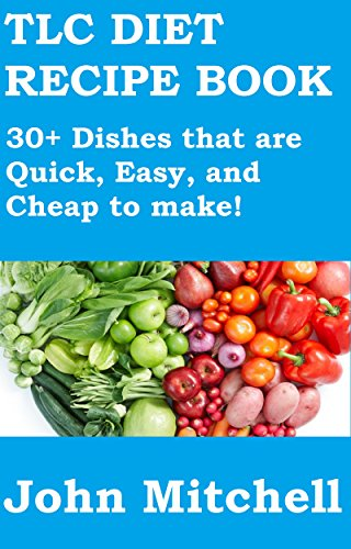 tlc-diet-recipe-book-30-dishes-that-are-quick-easy-and-cheap-to-make-english-edition