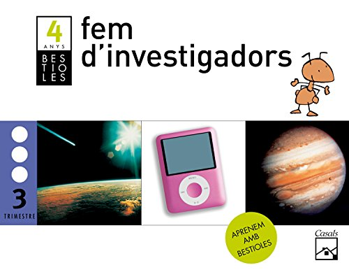 Fem d'investigadors 3r trimestre 4 anys. Bestioles (2012) - 9788421851432