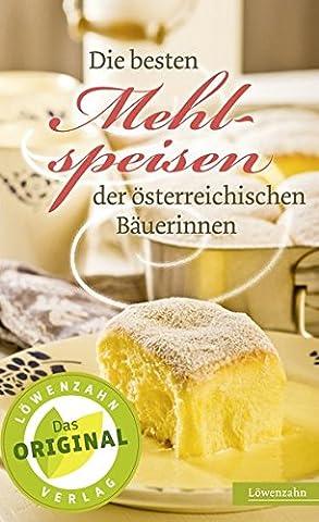 Die besten Mehlspeisen der österreichischen
