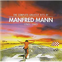 The Complete Greatest Hits of Manfred Mann (1963-2003)
