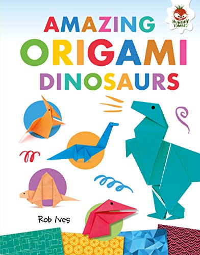 Amazing Origami Dinosaurs (English Edition)