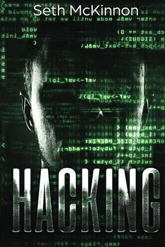 Hacking: Learning to Hack. Cyber Terrorism, Kali Linux, Computer Hacking, PenTesting, & Basic Security.